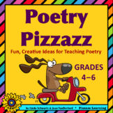 POETRY PIZZAZZ • GRADES 4–6
