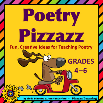 POETRY PIZZAZZ • GRADES 4–6