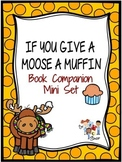 """If You Give a Moose a Muffin"" Book Companion"