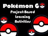 Pokemon GO Project-Based Learning GREAT PBL FOR SCIENCE, R