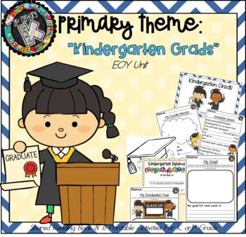 Primary Unit Theme - Kindergarten Graduation