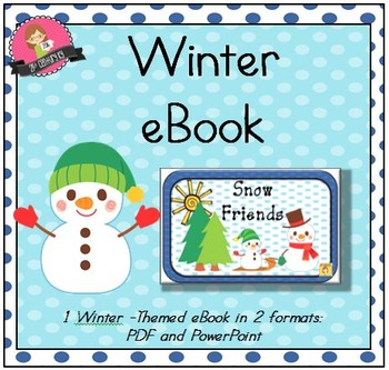 NEW! Primary eBook - Snow Friends (PDF & PPT)