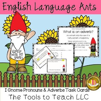 I Gnome Pronouns and Adverbs English Language Art Grammar Center Stations