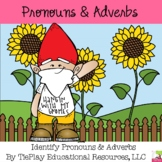 Pronouns and Adverbs Gnome Grammar Literacy Activity