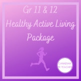 Grade 11 & 12 Physical Education Healthy Active Living Booklet