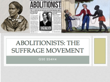 NEW SS4H4 Abolitionists & Suffrage GSE 2018 Unit *Perfect for GoogleClassroom