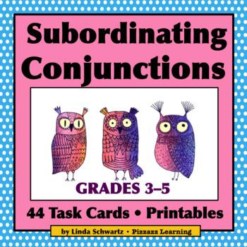 NEW!  SUBORDINATING CONJUNCTIONS • GRADES 3–5