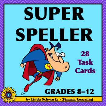 SUPER SPELLER • GRADES 8-12