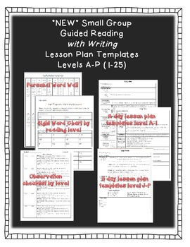 *NEW* Small Group Guided Reading with Writing Lesson Templates (Level A-P)