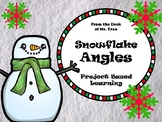 NEW  Snowflake Angles PROJECT BASED LEARNING Just in time for the holidays!