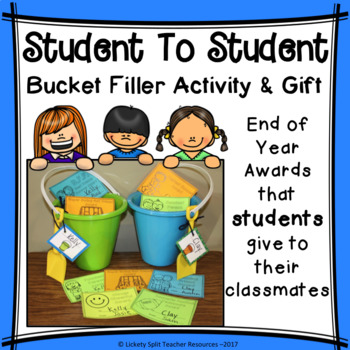Student to Student End of Year Awards Bucket Filler Activity & Gift