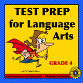 TEST PREP FOR LANGUAGE ARTS • GRADE 4 • PRACTICE AND REVIEW
