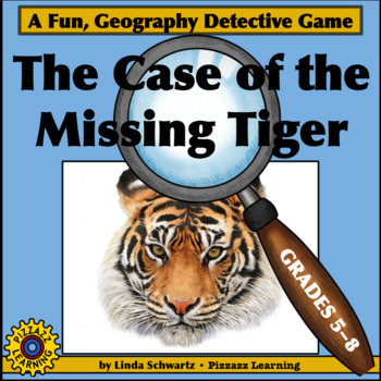 THE CASE OF THE MISSING TIGER • CAPITALS OF THE WORLD • GRADES 5–8