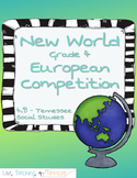 NEW Tennessee Social Studies - European Competition 4.8