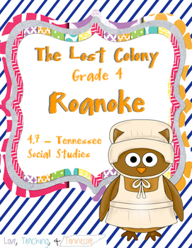 NEW Tennessee Social Studies - Lost Colony of Roanoke 4.7