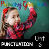 NEW UNIT Punctuation - Primary Grammar - First Grade Second Grade - Commas