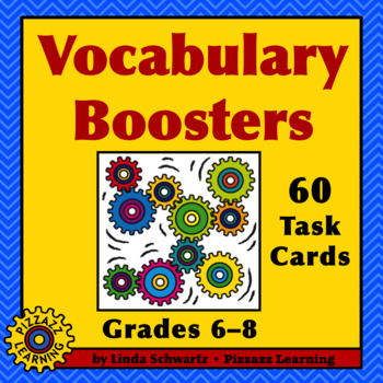 VOCABULARY BOOSTERS • GRADES 6–8