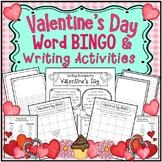 Valentine's Day Word BINGO and Writing Activites
