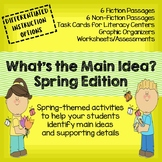 What's the Main Idea? Spring Edition (Main Idea and Details)