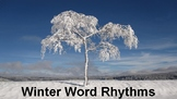 Winter Word Rhythms