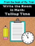 Write the Room in Math: Telling Time and Drawing Clocks
