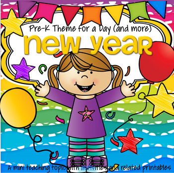 NEW YEAR Centers and Activities for Preschool and Pre-K