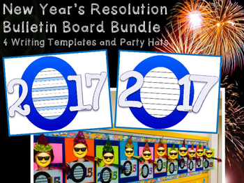 2017 New Year's Resolution Writing Templates Primary Intermediate Bulletin Board