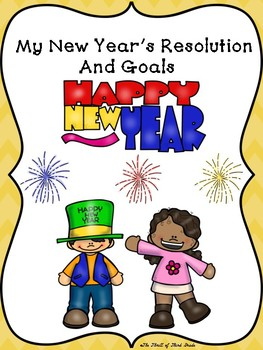 NEW YEAR'S WRITING--New Year's Resolution & Goals--Best Things of Last Year
