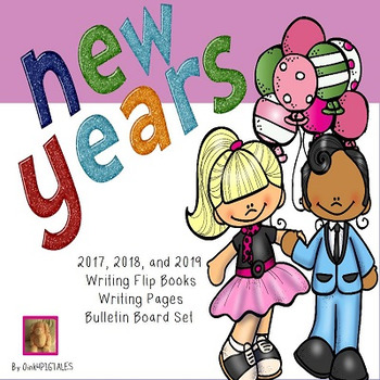 NEW YEARS FLIP BOOKS WRITING and BULLETIN BOARD for 2017 2