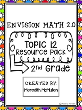 NEW enVision Math 2.0 2nd Grade Topic 12 Resource Pack Measurement