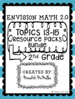 NEW enVision Math 2.0 Aligned 2nd Grade Topics 13-15 Resource Packs BUNDLE
