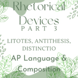 NEW for 2019 Lang and Comp: Rhetorical Devices Part 3