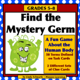 Great for Early Finishers!  FIND THE MYSTERY GERM • GRADES 5–8