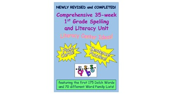 NEWLY REVISED and COMPLETED! Comprehensive Year Long 1st Grade Spelling Unit