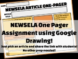 NEWSELA One Pager Assignment Using Google Drawing