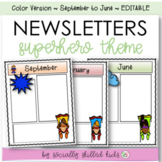 NEWSLETTERS Superhero Theme   September To June   Color  
