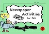 NEWSPAPER ACTIVITIES ( NIE ) - READ AND WRITE