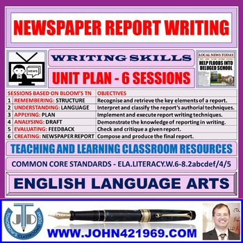NEWSPAPER REPORT WRITING: UNIT PLAN AND RESOURCES