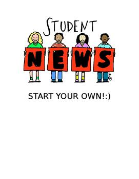 NEWSPAPER:  START YOUR OWN SCHOOL NEWSPAPER or NEWSLETTER!