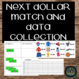 NEXT DOLLAR MATCH AND DATA COLLECTION
