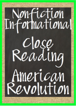 NF Informational Close Reading Passage: Causes and events of American Revolution