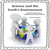 NGS 5-ESS3-1 Earth, Human Activity, and the Environment