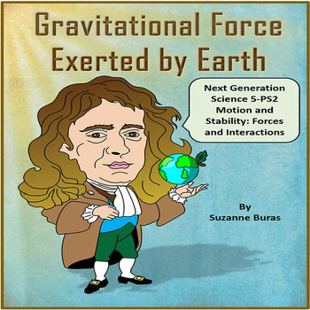 NGS 5-PS2 Motion and Stability: Forces and Interactions - Gravity