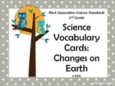 NGSS 2nd Grade Science Vocabulary Cards: Earth's Changes