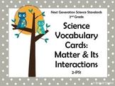 NGSS 2nd Grade Science Vocabulary Cards: Matter and Its Interactions