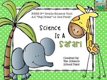 NGSS 3rd Grade Science Safari