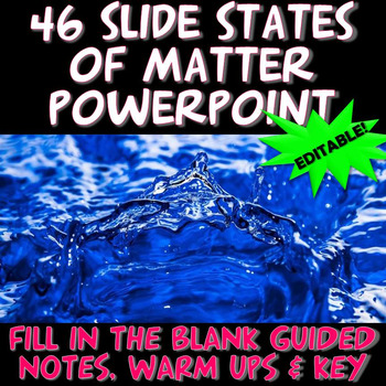 NGSS 46 Slide Matter PowerPoint with Warm Ups and Guided Notes