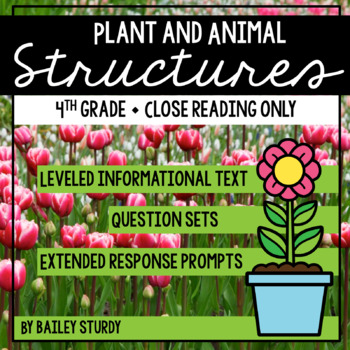 NGSS 4th Grade Plant and Animal Structures Close Reading