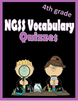 NGSS 4th grade vocabulary quizzes