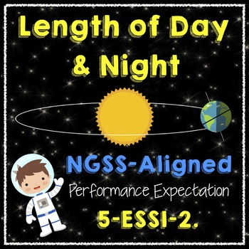 NGSS 5-ESS1-2 Day Length